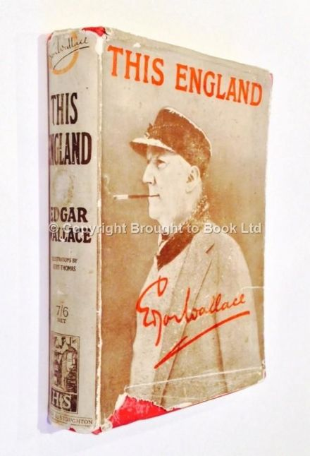This England by Edgar Wallace First Edition Hodder & Stoughton 1927